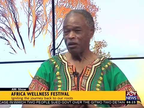 Africa Wellness Festival - AM Talk on Joy News (9-2-17)