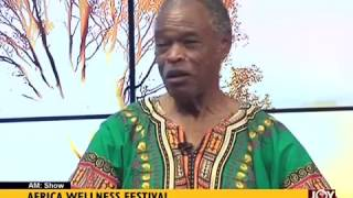 Africa Wellness Festival - AM Show on Joy News (9-2-17)