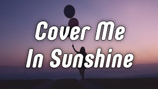 P!nk & Willow Sage Hart - Cover Me In Sunshine (Lyrics)