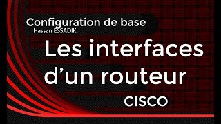 Configuration des interfaces d'un routeur cisco | Darija