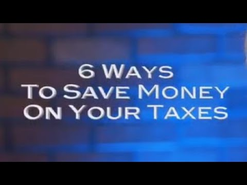 6 Ways to Save Money on Your Taxes