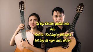 Hướng dẫn học guitar cổ điển bài 9, rải hợp âm kết hợp nhảy quãng
