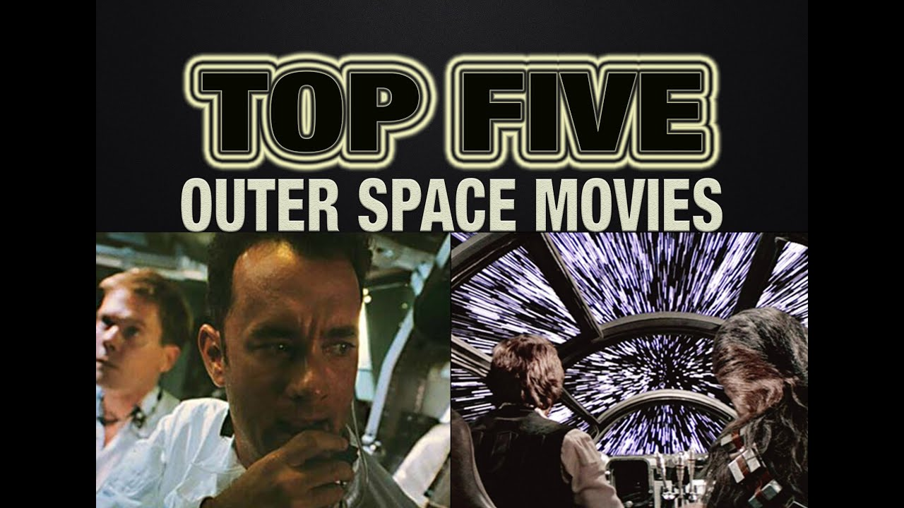 top 5 outer space movies schmoes know youtube