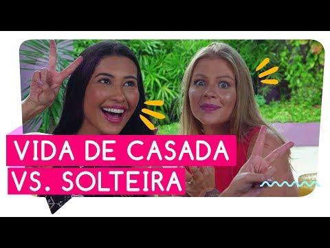 VIDA DE SOLTEIRA vs VIDA DE CASADA com LUÍSA SONZA  Thaynara OG