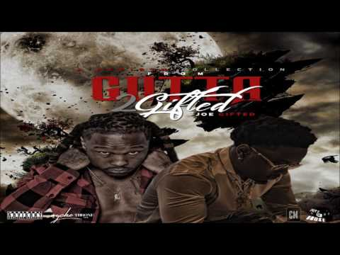 Joe Gifted - From Gutta 2 Gifted [FULL MIXTAPE + DOWNLOAD LINK] [2017]