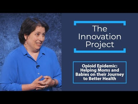 Opioid Epidemic: Helping Moms and Babies on their Journey to Better Health