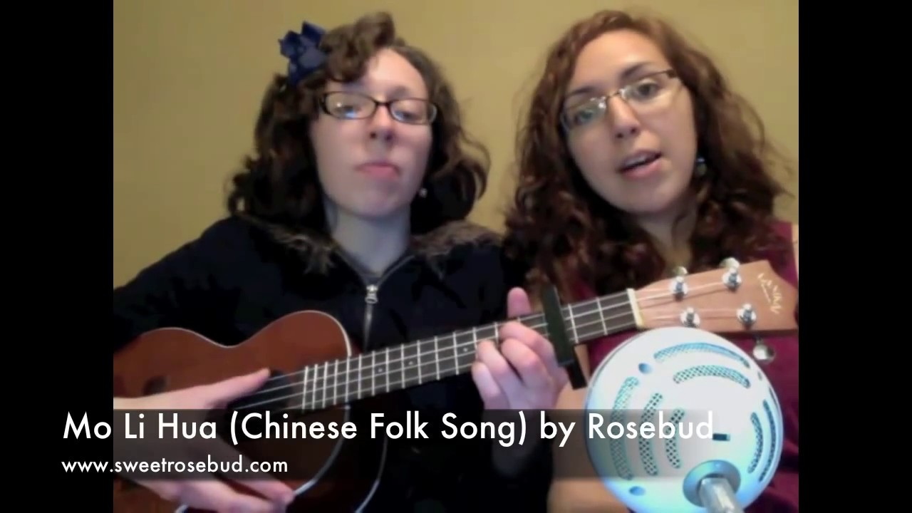 Mo Li Hua Chinese Folk Song By Rosebud Jasmine Flower