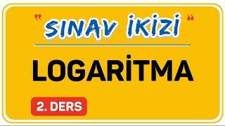 LOGARİTMA 2.DERS  (2/2)    ŞENOL HOCA
