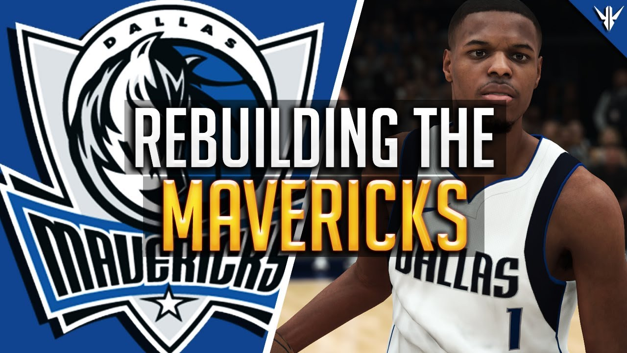 NBA 2K18 MyLEAGUE: REBUILDING the Dallas Mavericks - YouTube