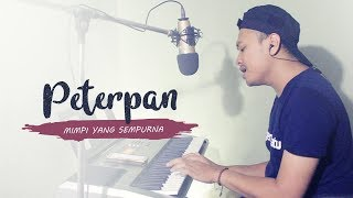 Peterpan - Mimpi Yang Sempurna Piano Version (Cover by Arfin Ilham)