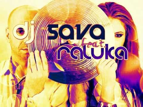 DJ Sava ft. Raluka - Love You [HQ]