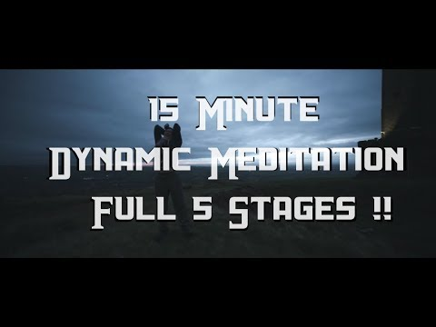 Osho - Dynamic Meditation Music 15 Minute Version (5 Stages) HD