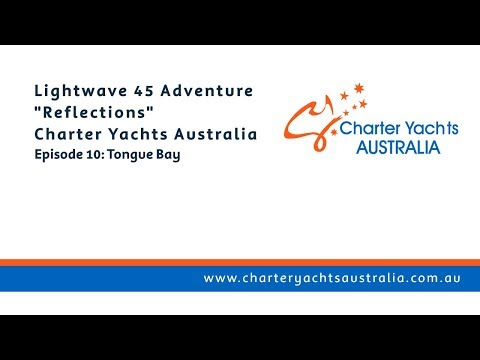 Tongue Bay - Bareboating with Charter Yachts Australia, Whitsundays - Ep 10