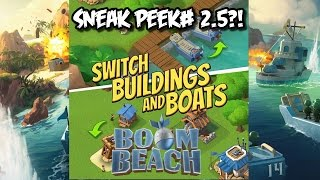 Boom Beach Update - Switch Buildings and Boats! - Sneak Peek #2.5?!