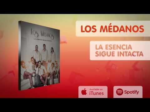 Los Médanos - La Esencia sigue Intacta (Album completo)