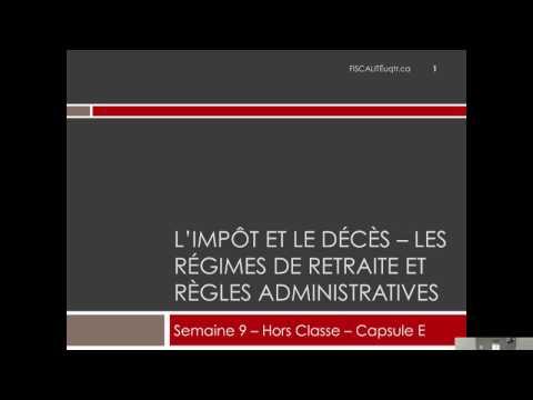 Impôt et le décès - Régimes de retraite et règles administratives