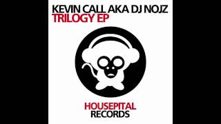 Kevin Call aka DJ Nojz - Sky (Original Mix)