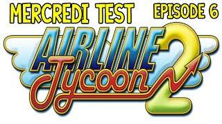 Airline Tycoon 2 - Playthrough | Mercredi Test : Episode n°06