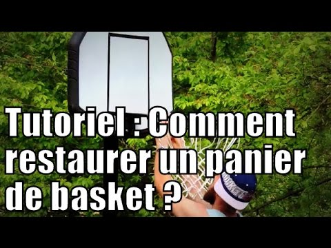 Tutoriel comment restaurer un panier de basket diy how to restore a bas - Panier de basket gonflable ...
