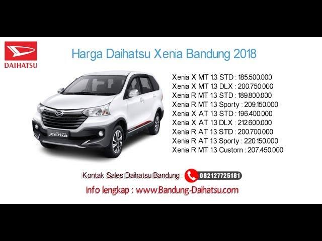 Harga Daihatsu Xenia 2018 Bandung dan Jawa Barat | 082127725181