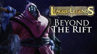 League Of Legends - Beyond the Rift (fan made, re upload)