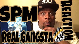 SPM - Real Gangsta (Official Audio) Reaction Request