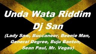 Unda Wata Riddim (Dj San Mix)
