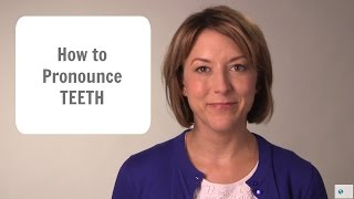 How to say TEETH (not tit) - American English Pronunciation Lesson