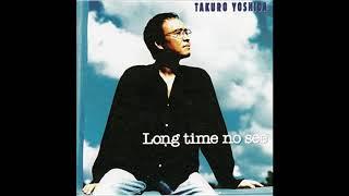 吉田拓郎 - 永遠の嘘をついてくれ