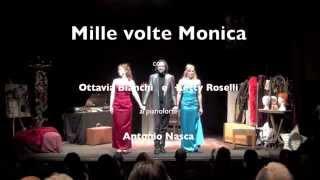 MILLE VOLTE MONICA - Promo Teatro