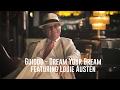 Guiddo feat. Louie Austen - Dream Your Dream (official music video)
