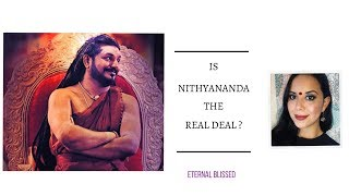 Is Swamiji (Paramahamsa Nithyananda) The Real Deal?
