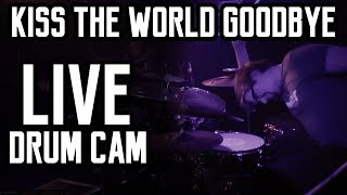 Kiss The World Goodbye by ChasinJade (Drum Cam)