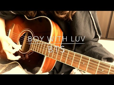 Boy With Luv/BTS 弾き語り