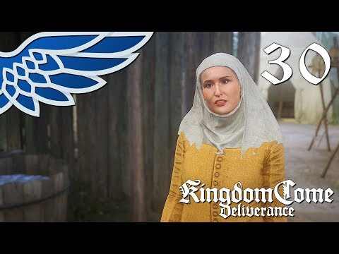 KINGDOM COME DELIVERANCE | TWO STONES, ONE BIRD PART 30 - Let's Play Gameplay