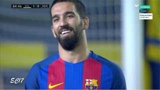 Arda Turan vs Villarreal (Away) (8/01/2017) 720p HD by EC17