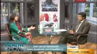 """""""The Health Show"""" Topic: POLYCYSTIC OVARIAN SYNDROME part-4/4 (27-FEB-2012) Health TV"""