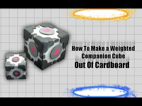 How To Make a Weighted Companion Cube - TUTORIAL - Portal 1