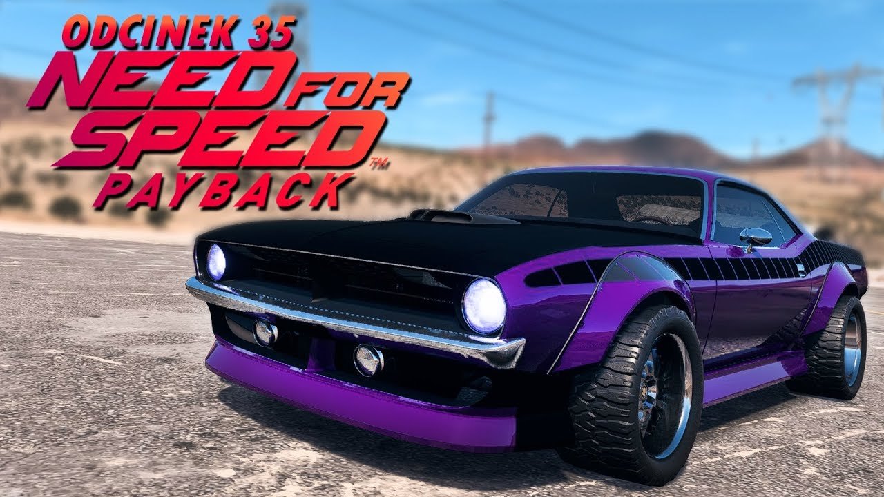 Need for Speed Payback UPDATE PL (DUBBING) #35 – 1200 KONNY PLYMOUTH BARRACUDA!