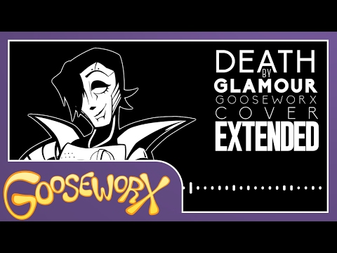 Death by Glamour - Undertale - Gooseworx Cover [EXTENDED]