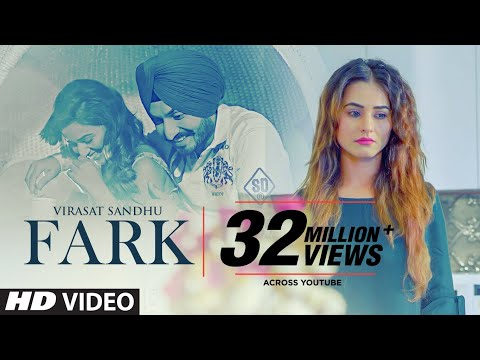 Download Lagu  Fark: Virasat Sandhu Full Song Sukh Brar | Jaggi Jaurkian | Latest Punjabi Songs 2019 Mp3 Free