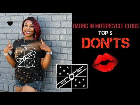 Dating In Motorcycle Clubs... Top 5 DON'TS (#1 Is MEGA!)