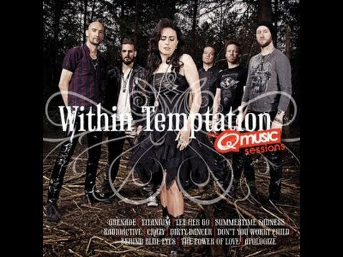 Within Temptation - The Q-Music Sessions (All 15 covers + Smells Like Teen Spirit (live) )
