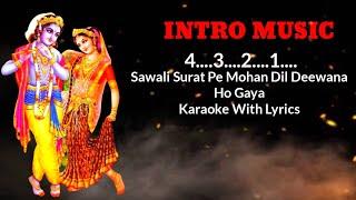 Sanwali Surat Pe Mohan Dil Deewana Ho Gaya Karaoke With Scrolling Lyrics