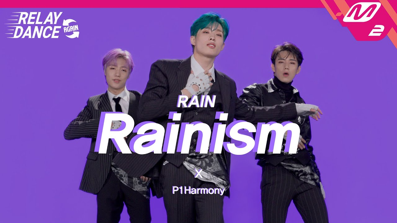 Download [릴레이댄스 어게인] P1Harmony(피원하모니) - Rainism (Original song by. Rain) (4K)
