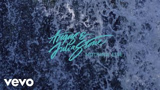angus julia stone nothing else audio