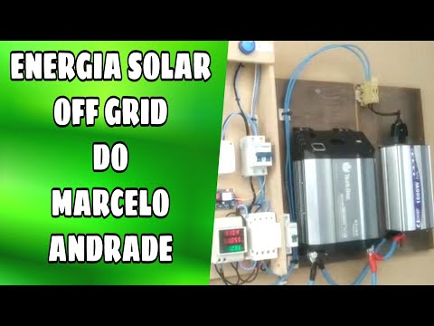 ENERGIA SOLAR Off Grd Do MARCELO ANDRADE