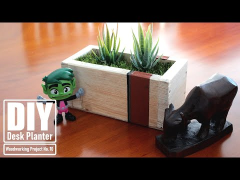 DIY - Desk Planter