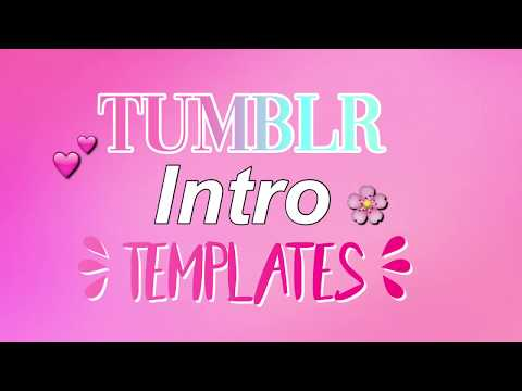 HIPSTERS / TUMBLR INTRO TEMPLATES (no text )