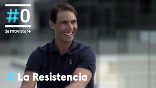 LA RESISTENCIA - Entrevista a Rafa Nadal   Parte 2   #LaResistencia 27.10.2020